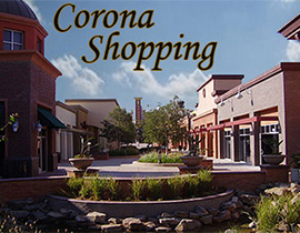 Shopping Corona Ca